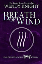 Breath of Wind by Wendy Knight