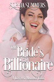 The Bride's Billionaire by Sophia Summers