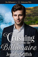 Crushing on the Billionaire by Jennifer Griffith