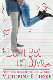 Don't Bet on Love by Victorine E. Lieske