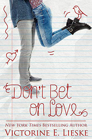 Rockford High: Don't Bet on Love by Victorine E. Lieske