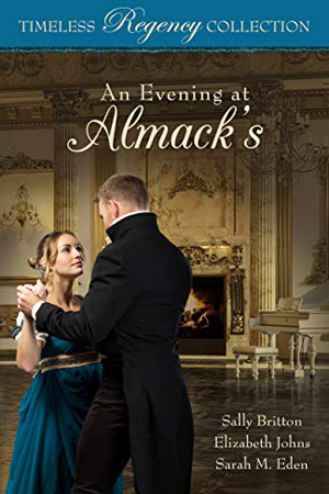 Timeless Regency: An Evening at Almack's