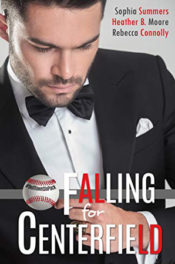 Falling for Centerfield by Rebecca Connolly, Heather B. Moore, Sophia Summers