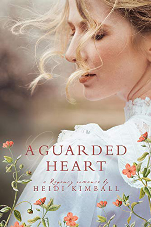A Guarded Heart by Heidi Kimball