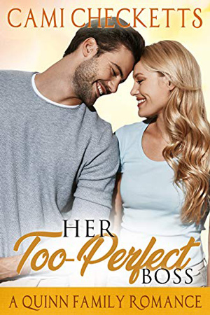 Her Too-Perfect Boss by Cami Checketts
