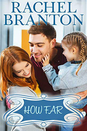 How Far by Rachel Branton