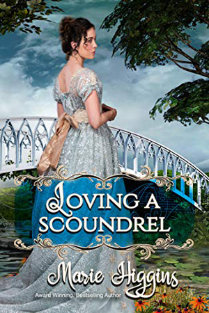 Loving a Scoundrel by Marie Higgins
