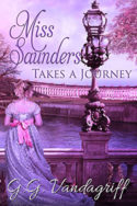 Miss Saunders Takes a Journey by G.G. Vandagriff