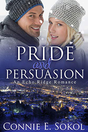 Pride and Persuasion by Connie E. Sokol