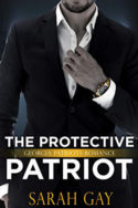 The Protective Patriot by Sarah Gay