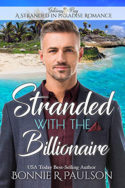 Stranded with the Billionaire by Bonnie R. Paulson