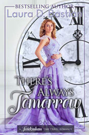 There's Always Tomorrow by Laura D. Bastian