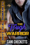 The Tough Warrior by Cami Checketts