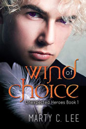 Wind of Choice by Marty C. Lee