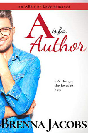 A is for Author by Brenna Jacobs