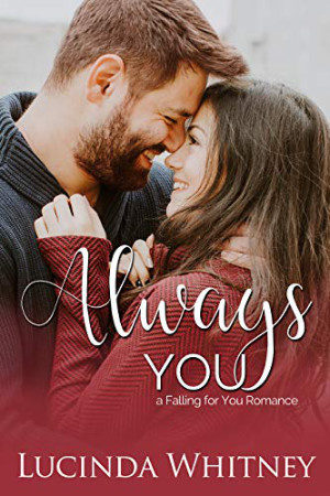 Always You by Lucinda Whitney