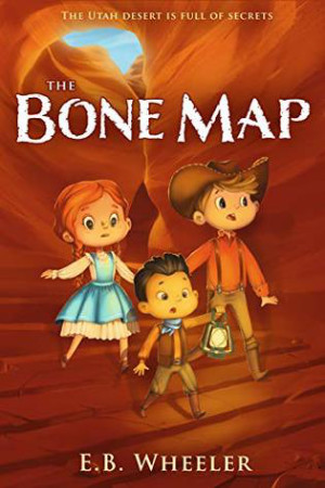 The Bone Map by E.B. Wheeler