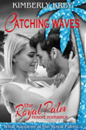 Catching Waves by Kimberly Krey
