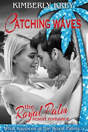 Catching Waves by Kimberly Krey
