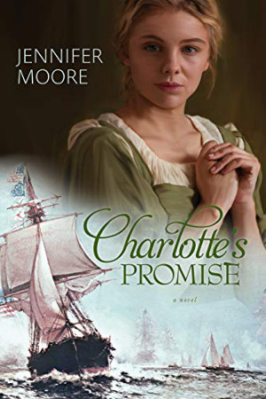 Charlotte's Promise by Jennifer Moore