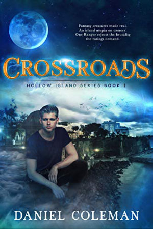Hollow Island: Crossroads by Daniel Coleman