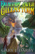 Dragons Over Greenstorm by Gary J. Darby