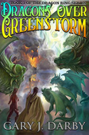 Dragons Over Greenstorm by Gary M. Darby