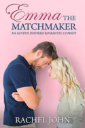 Emma the Matchmaker by Rachel John