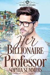 Her Billionaire Professor by Sophia Summers