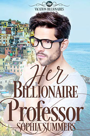 Her Billionaire Professor by Sophia Summers