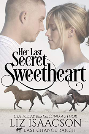 Her Last Secret Sweetheart by Liz Isaacson