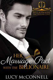 Her Marriage Pact with the Billionaire by Lucy McConnell