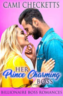 Her Prince Charming Boss by Cami Checketts