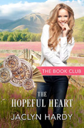 The Hopeful Heart by Jaclyn Hardy