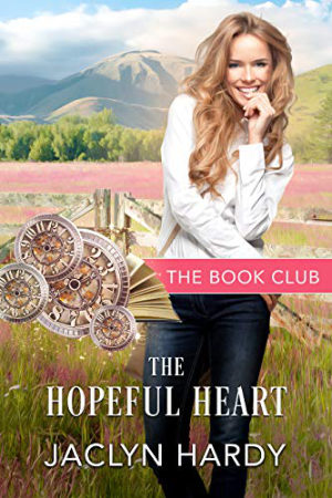 The Hopeful Heart by Jaclyn Hardy