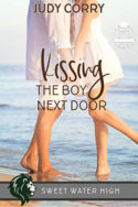 Kissing the Boy Next Door by Judy Corry