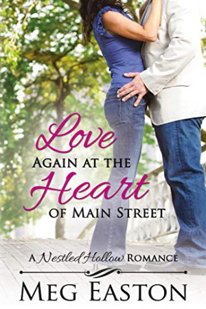 Love Again at the Heart of Main Street by Meg Easton