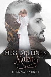 Miss Adeline's Match by Joanna Barker