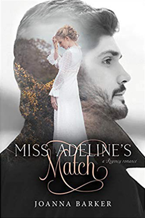 Miss Adeline's Match by Joanna Barker