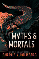 Numina: Myths and Mortals by Charlie N. Holmberg
