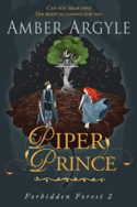 Forbidden Forest: Piper Prince by Amber Argyle