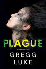 Plague by Gregg Luke