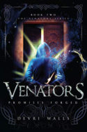 Venators: Promises Forged by Devri Walls