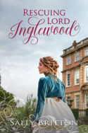 Rescuing Lord Inglewood by Sally Britton