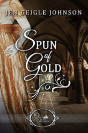 Spun of Gold by Jen Geigle Johnson