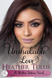 Unshakable Love by Heather Tullis