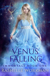 Venus Falling by RaShelle Workman