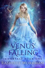 Venus Falling by RaShelle Workman