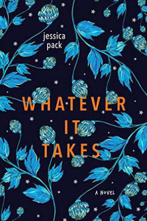 Whatever It Takes by Jessica Pack