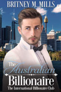 The Australian Billionaire by Britney M. Mills
